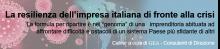 La resilienza dell'impresa italiana di fronte alla crisi